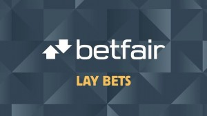 betfair lay bets